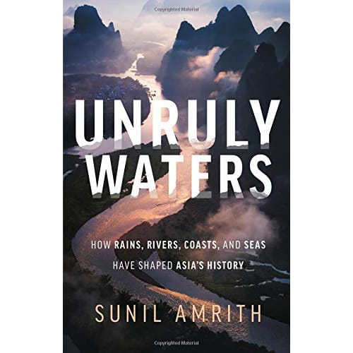 Unruly Waters by Sunil Amrith