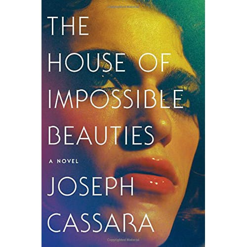 House of Impossible Beauties by Joseph Cassara
