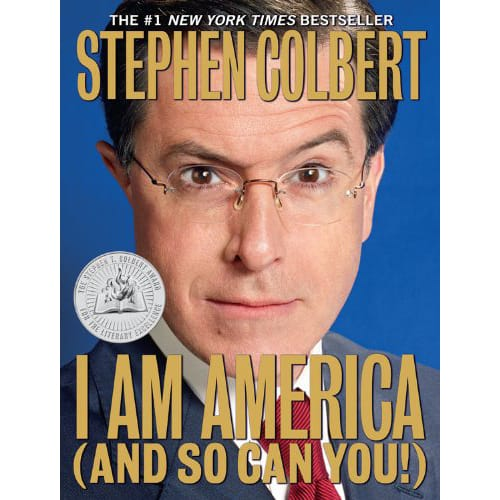 I am America and So Can You by Stephen Colbert