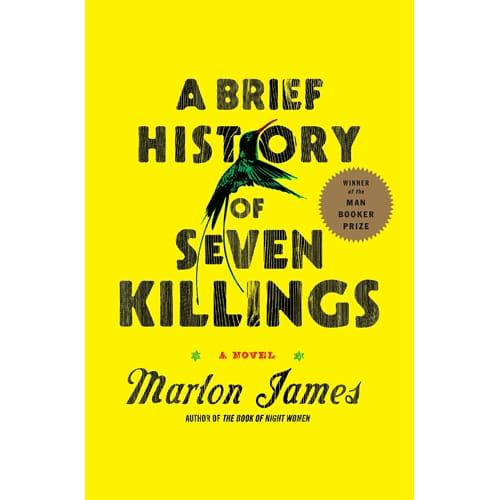 Brief History of Seven Killings by Marlon James