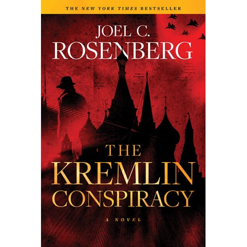 The Kremlin Conspiracy by Joel C. Rosenburg
