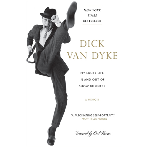 My Lucky Life by Dick Van Dyke