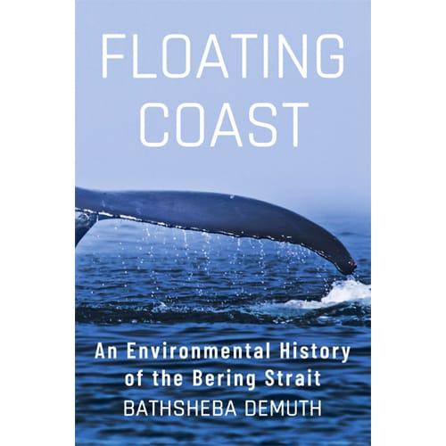 Floating Coast - Bathsheba Demuth