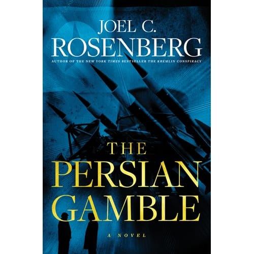 THE PERSIAN GAMBLE by Joel Rosenberg
